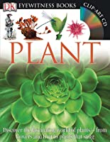 DK Eyewitness Books: Plant: Discover The