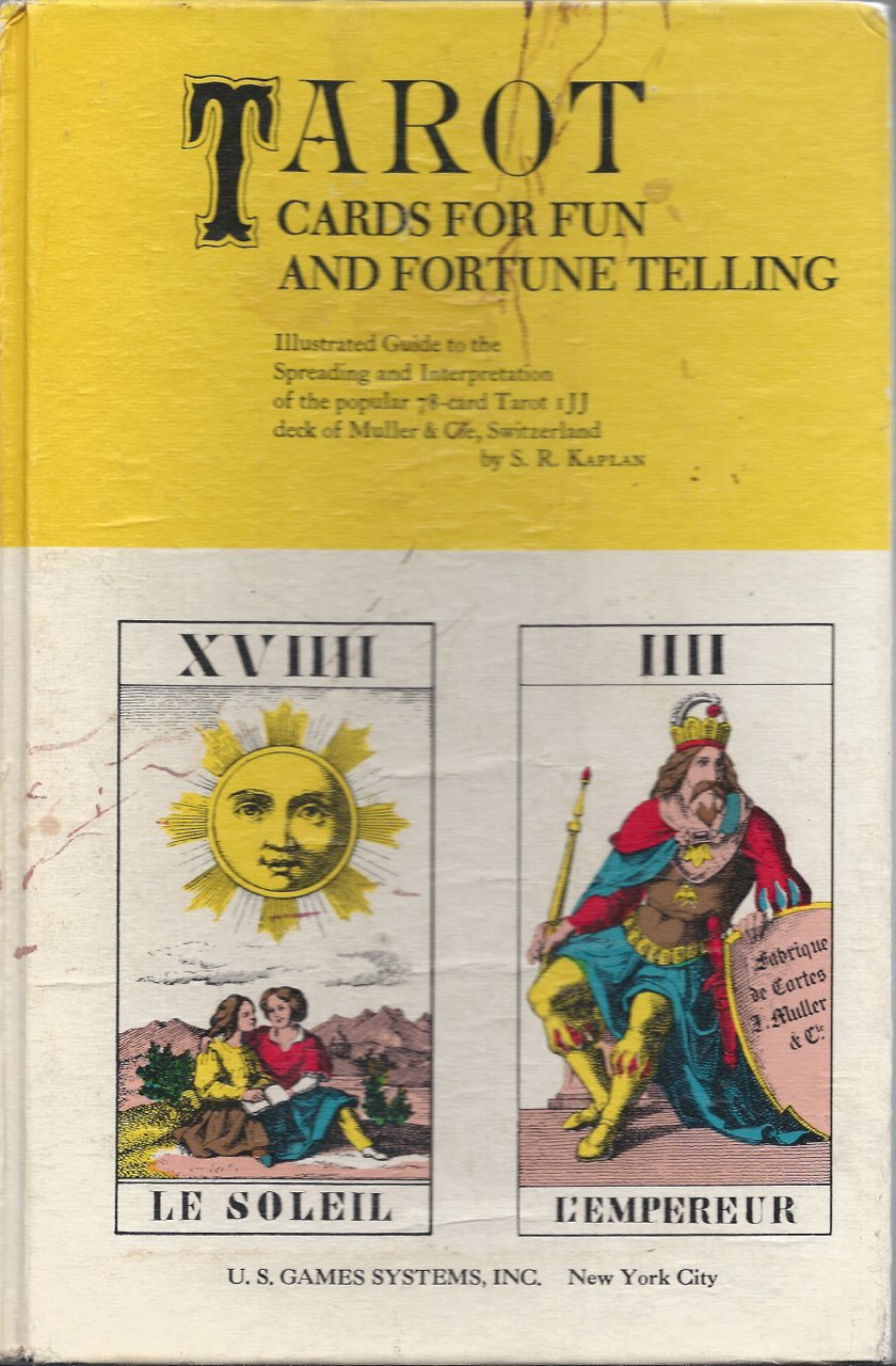 Tarot Cards For Fun And Fortune Telling, S.R. Kaplan