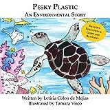 Pesky Plastic: An Environmental Story