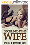 Disciplined by His Wife