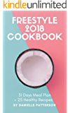 Freestyle 2018 Cookbook - 31 Days Meal Plan + 25 Healthy Recipes