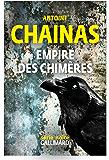 Empire des chimères (Romans noirs)