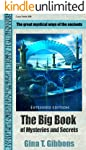 The Big Book of Mysteries and Secrets  (Extended edition): The great mystical ways of the ancients (English Edition)