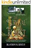 The Survival of the Richest: An Analysis of the Relationship between the Sciences of Biology, Economics, Finance, and…