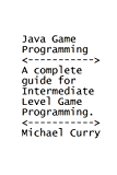 Java Game Programming | A Complete Guide For Intermediate Level Game Programming