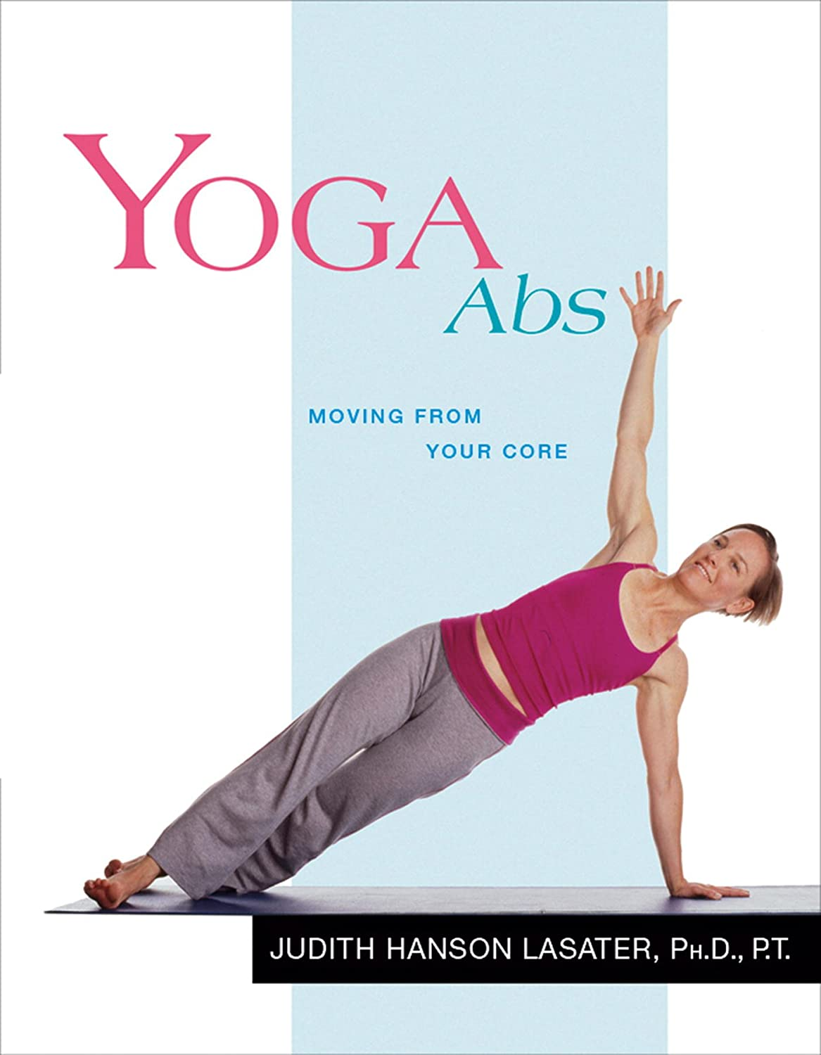 Yoga Abs: Moving from Your Core (Yoga Shorts Book 3 ...