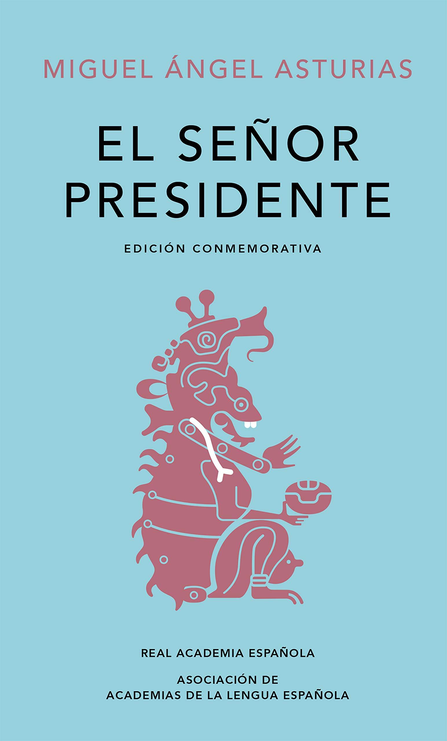 El Señor Presidente, de Miguel Ángel Asturias