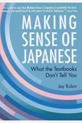Making Sense of Japanese: What the Textbooks Don't Tell You Paperback