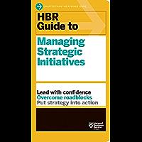 HBR Guide to Managing Strategic Initiatives