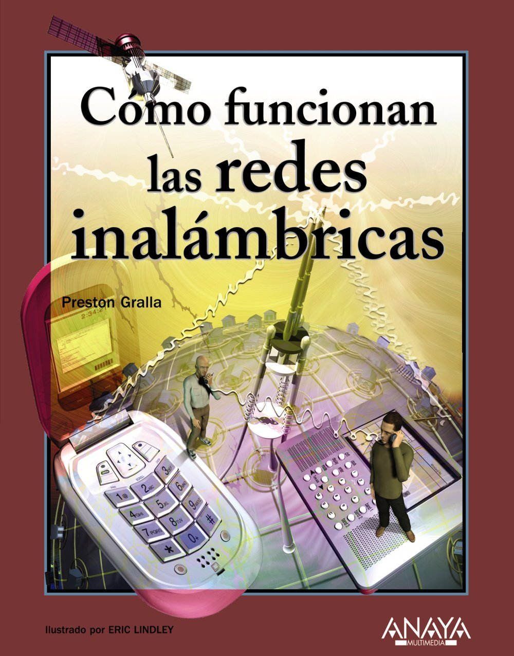 Download Como Funcionan Las Redes Inalambricas/ How Wireless Works (Tecnologia Multimedia / Multimedia Technology) (Spanish Edition) PDF