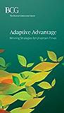 Adaptive Advantage: Winning Strategies for Uncertain Times