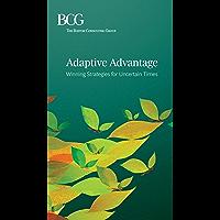 Adaptive Advantage: Winning Strategies for Uncertain Times (English Edition)