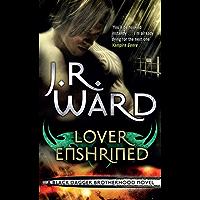 Lover Enshrined: Number 6 in series (Black Dagger Brotherhood Series)