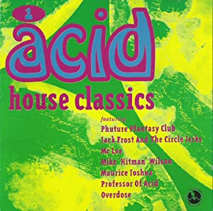Acid house classics music for Acid house classics