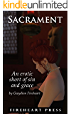 Sacrament, an erotic short with religious imagery and undertones (Erotic Tales of the City Book 1)