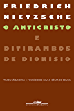 O Anticristo e Ditirambos de Dionísio