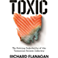 Toxic: The Rotting Underbelly of the Tasmania Salmon Industry
