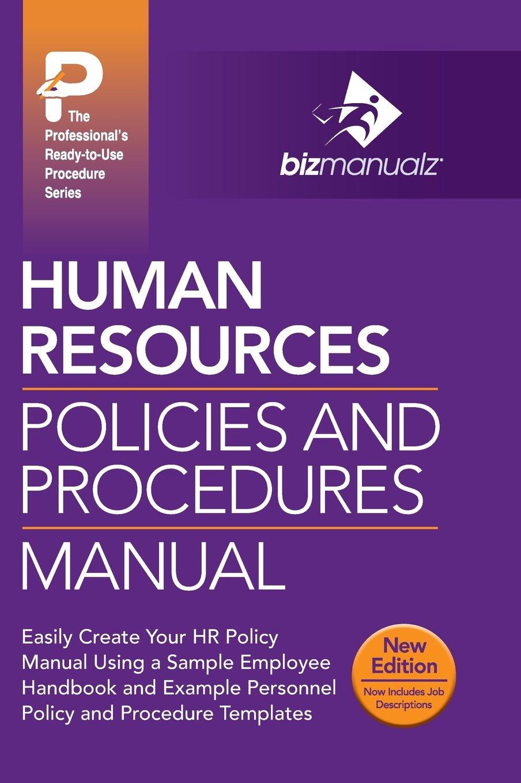 Human Resources Policies and Procedures Manual: Amazon.co.uk: Inc.  Bizmanualz: 9781931591102: Books