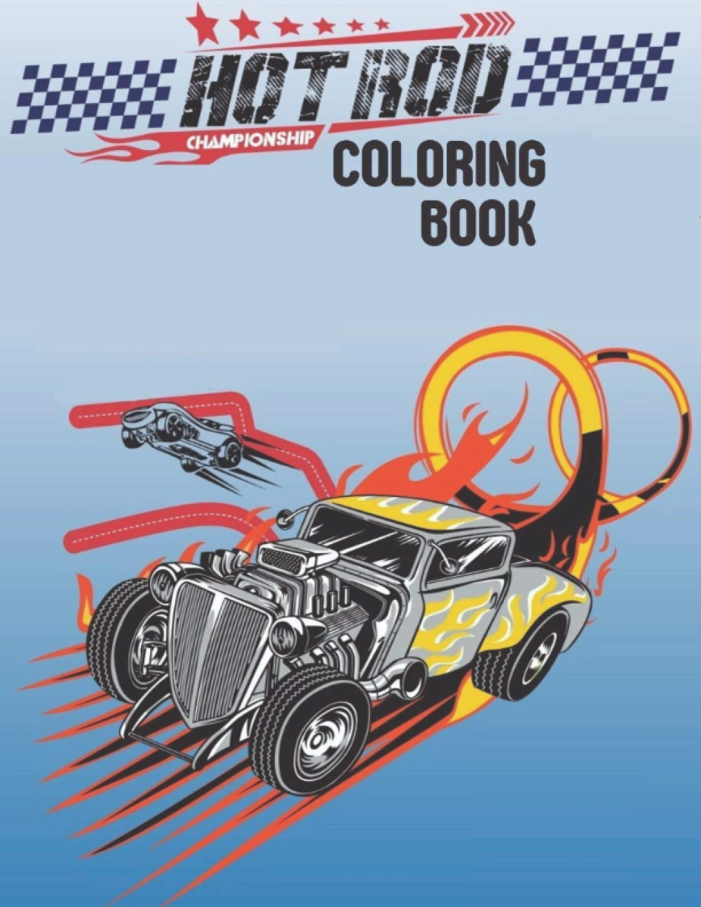 Hot Rod Coloring Book 35 Hot Rod Coloring Pages For Adults Boys Kids For All Ages Stubbs Bruce E 9798553471200 Amazon Com Books