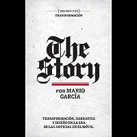 The Story en Español: Volumen Uno: Transformación