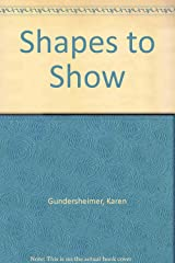 Shapes to Show Hardcover
