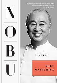 Nobu: A Memoir