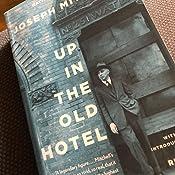 Up in the Old Hotel (Vintage Classics): Amazon.es: Joseph