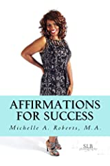 Affirmations For Success Kindle Edition