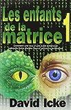 Enfants de la matrice, tome 1