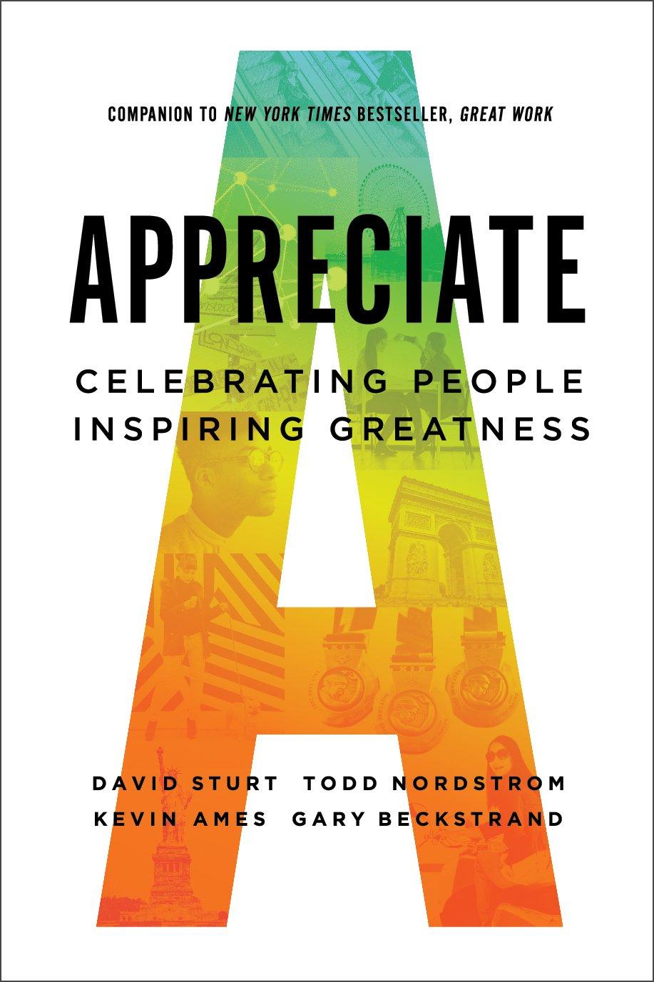 appreciate celebrating people inspiring greatness david sturt
