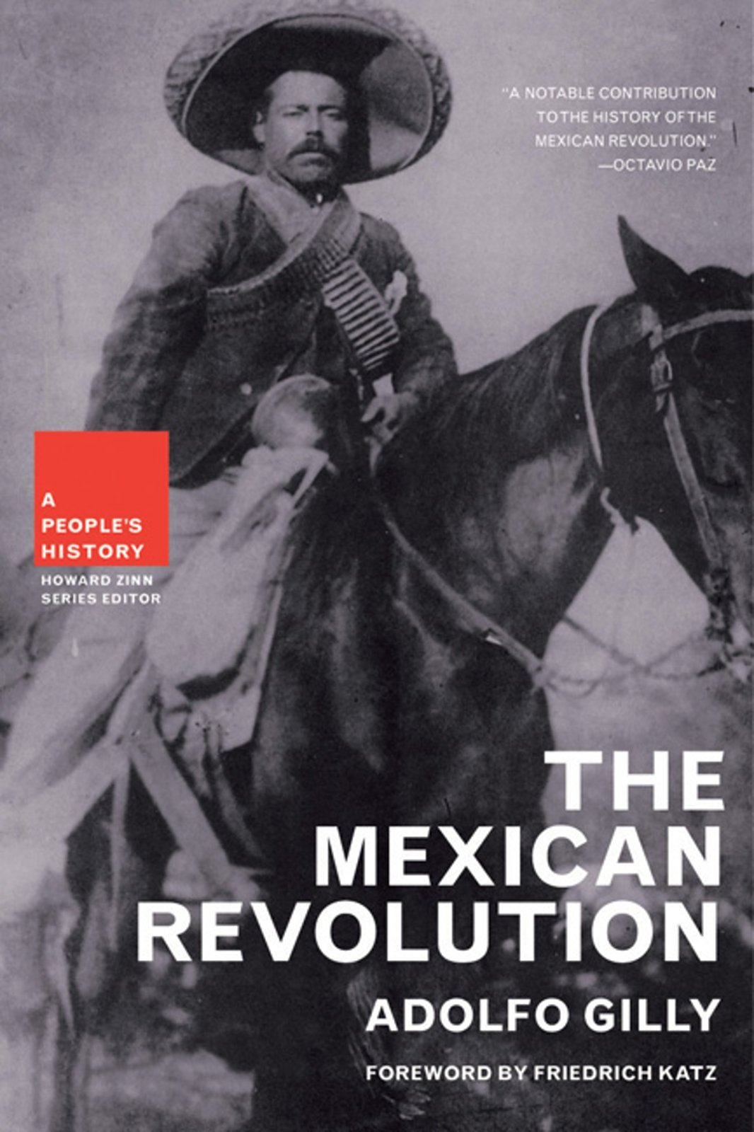 mexican revolution the a people s history amazon co uk adolfo mexican revolution the a people s history amazon co uk adolfo gilly 9781595581235 books