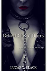 Behind Closed Doors Kindle Edition