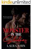 Monster In The Shadows: A stand-alone dark romance