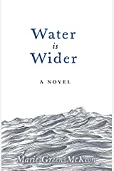 Water is Wider Paperback