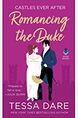 Romancing the Duke: Castles Ever After Kindle Edition