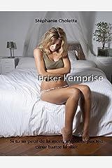 Briser l'emprise (French Edition) Kindle Edition
