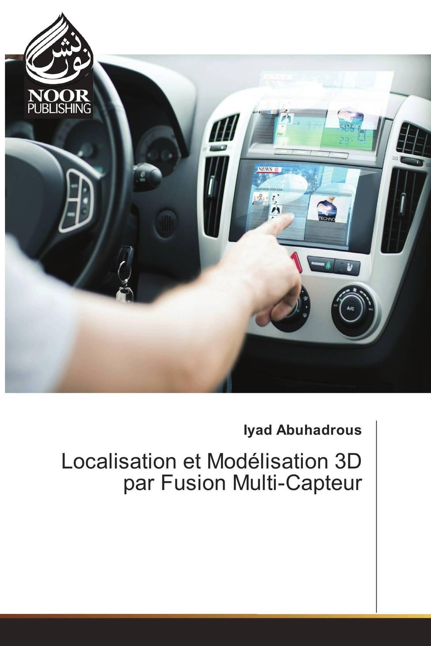 Download Localisation et Modélisation 3D par Fusion Multi-Capteur (French Edition) pdf epub