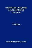 Historia de la guerra del Peloponeso. Libros V-VI (Biblioteca Clásica Gredos nº 164)