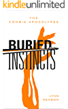 Buried Instincts - The Zombie Apocalypse
