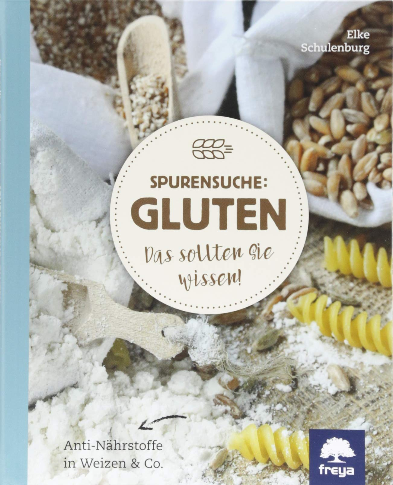 Spurensuche: Gluten: Das sollten Sie wissen!