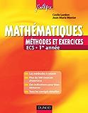 Mathématiques - Méthodes et Exercices ECS - 1re année (Concours Ecoles de Management)