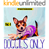 Doggies Only, vol.4 (Pets Only Book 8)
