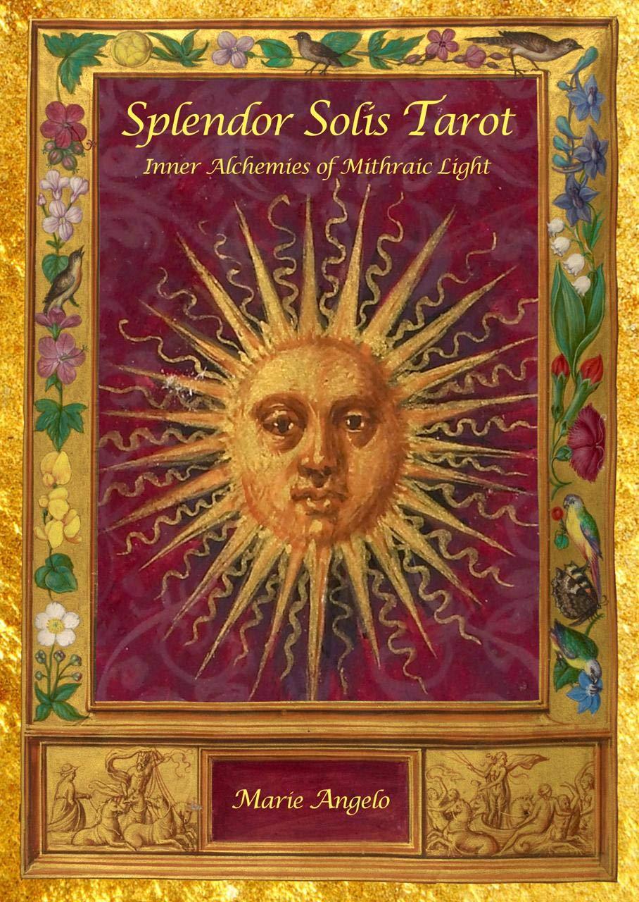 Splendor Solis Tarot: Inner Alchemies of Mithraic Light