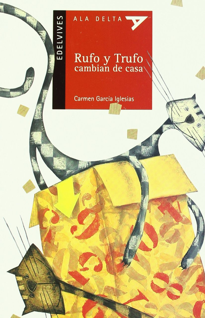 Rufo y trufo cambian de casa / Rufus and Trufo change the house (Spanish Edition) (Spanish) Paperback – April 1, 2003