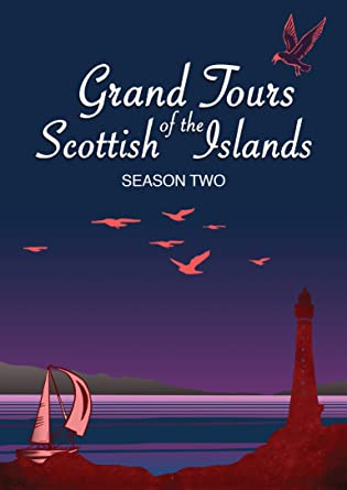 Grand Tours of the Scottish Islands (Series 2)