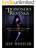 The Poisoner's Revenge: a Kingfountain tale (The Kingfountain Series)