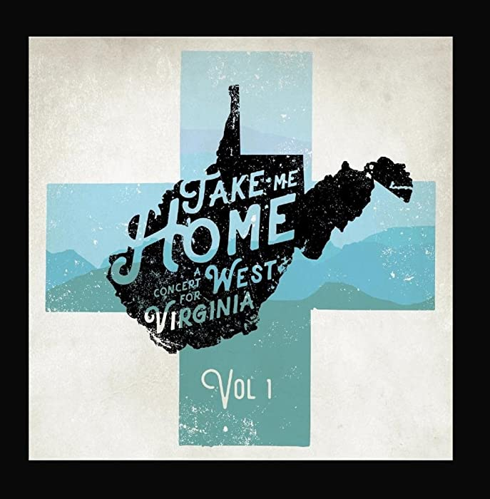 Top 7 Take Me Home West Virginia