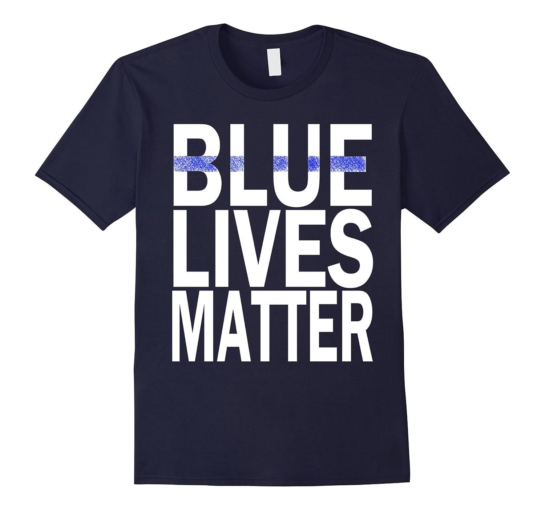 Blue Lives Matter Thin Blue Line Support Police T-shirt-RT