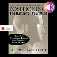 Positioning, 20th Anniversary Edition: The Battle for Your Mind