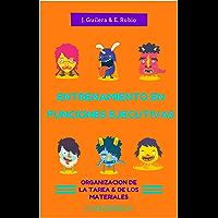 Entrenamiento en Funciones Ejecutivas. Organización Tarea y Materiales. Cuaderno 8.: Fichas para trabajar Funciones Ejecutivas. Organización Tarea y Materiales. Cuaderno 8.